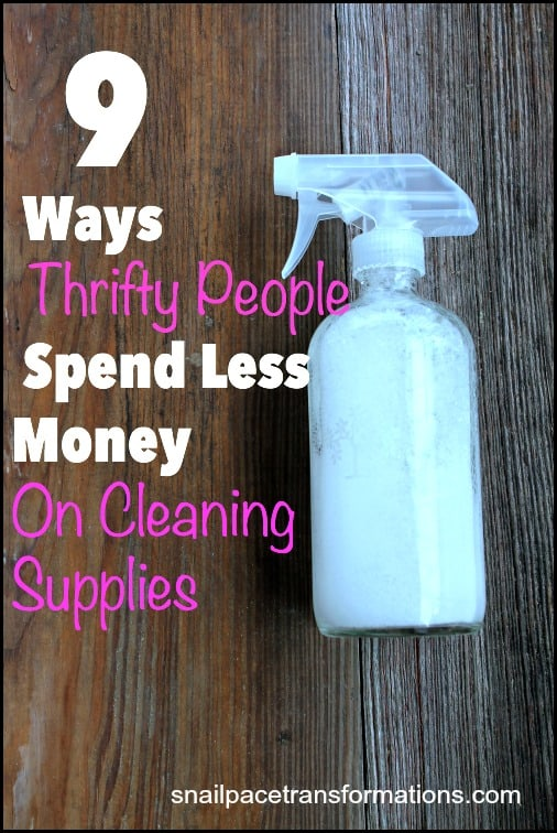 9 ways thrifty people spend less money on cleaning supplies.