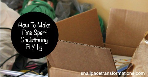 How to Make Time Spent Decluttering Fly