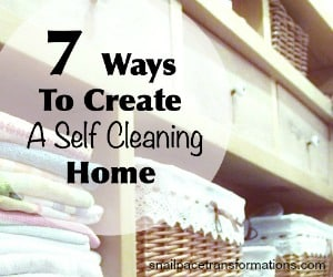7 ways to create a self cleaning home (sidebar)