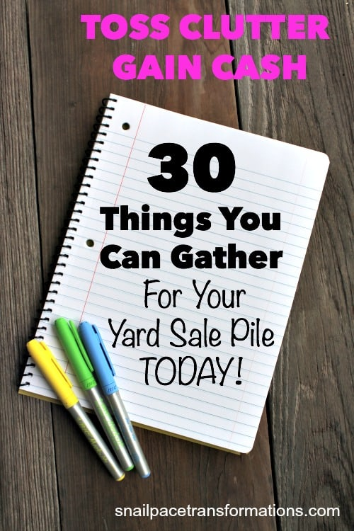 Toss clutter and gain cash with this list of things you can gather for your yard sale pile today!