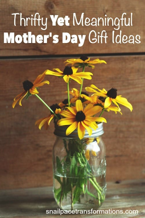 Thrifty Yet Meaningful Mother's Day Gift Ideas