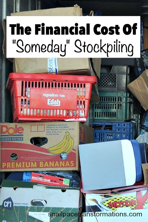 The financial cost of someday stockpiling: It isn't as healthy for your wallet as you might think!