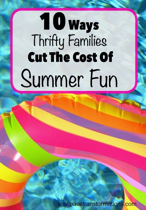 10 ways to save money on summertime activities.