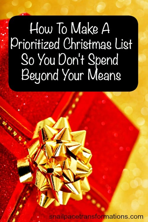 How to Make a Prioritized Christmas List--So you Don't Spend Beyond Your Means