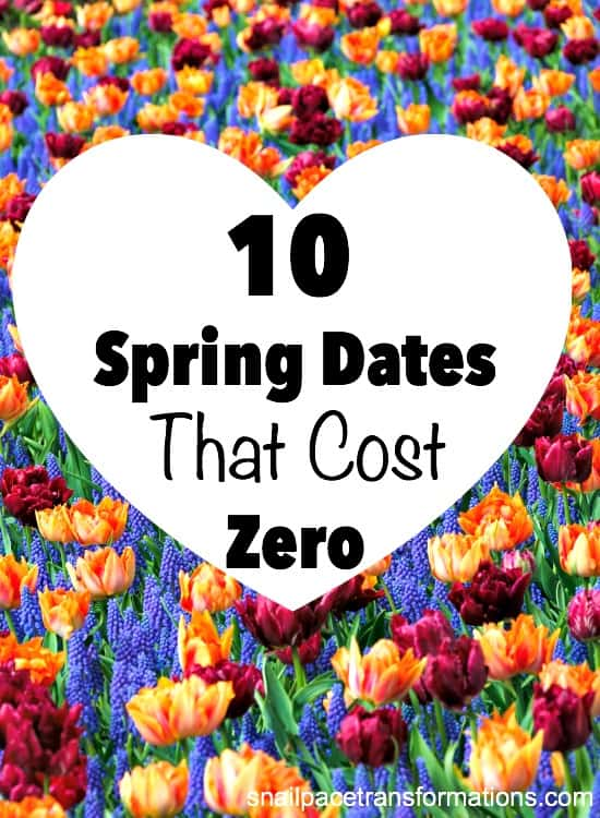 10 Spring Dates that Cost Zero | Inexpensive date ideas |