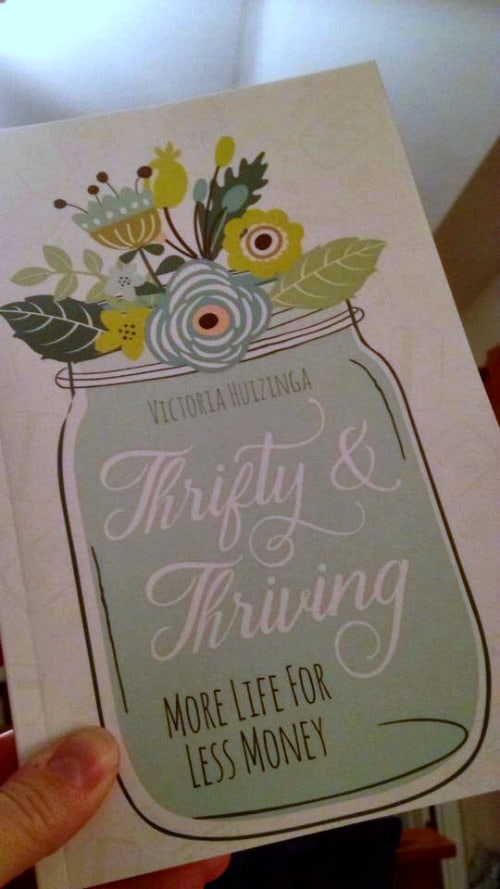 Thrifty & Thriving | More Life For Less Money