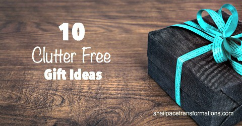 10 Clutter Free Gift Ideas | Snail Pace Transformations
