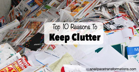 Top 10 reasons to keep clutter   Snail Pace Transformations