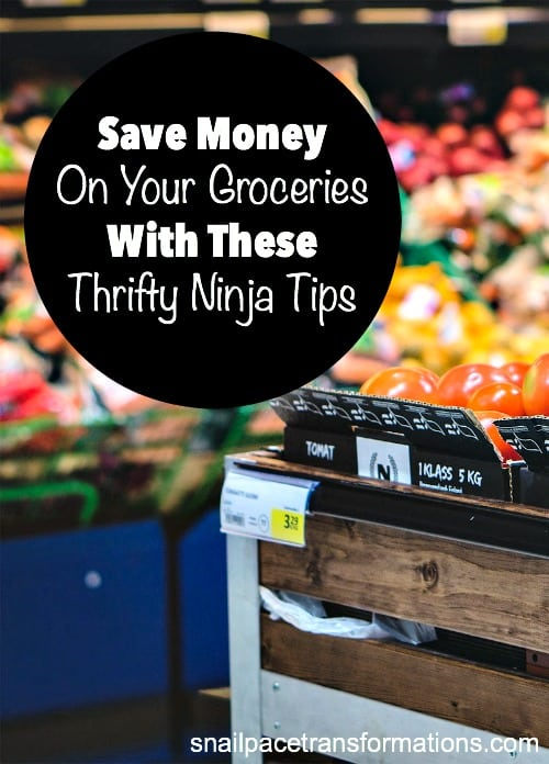 Save money on your groceries with these thrifty ninja tips.