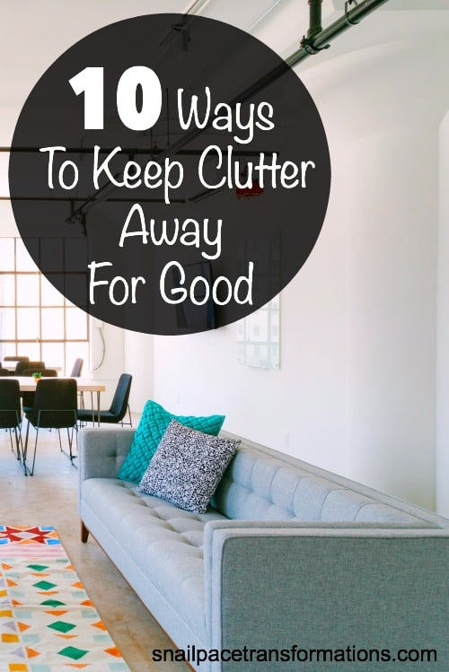 Keep household clutter from ever coming back!