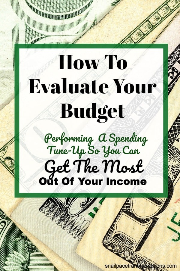 Learn how to evaluate your budget so that it propels you towards your financial goals. #budget #debtfree