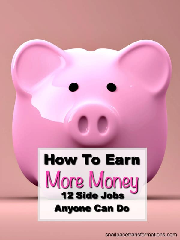 Earn more money! 12 side jobs anyone can do. #sidejobs #extramoney
