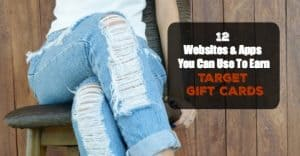 12 Places To Earn Target Gift Cards: Plus Ways To Stretch Them Further