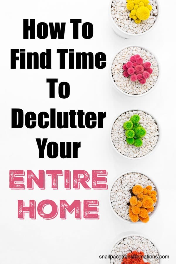 How To Find Time To Declutter Your Entire Home #declutter #organize