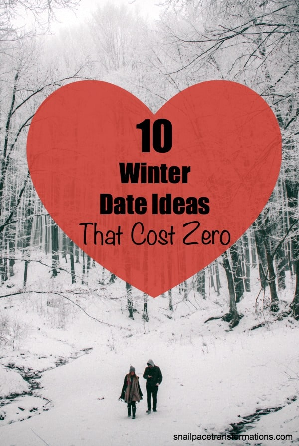 10 Winter Date Ideas That Cost Zero: date ideas that fit every budget. #dateideas #savingmoney
