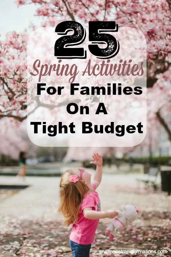 25 Spring Activities For Families On A Tight Budget: These springtime ideas are family friendly and tight budget friendly. #savemoney #familyfirst