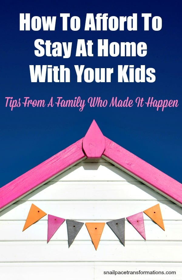 How to afford to stay at home with your kids. #savingmoney #stayathomemom
