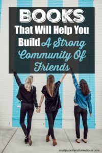 Books That Will Help You Build A Strong Community Of Friends