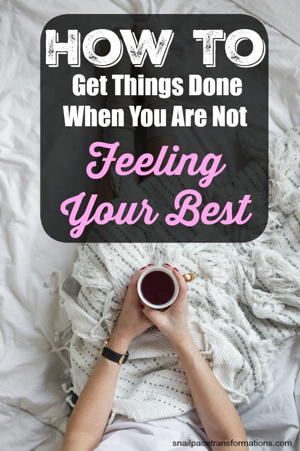 Not feeling well, but still have a lot to do? Here is how to be productive even when you are not at your best. #productivity #timemanagement