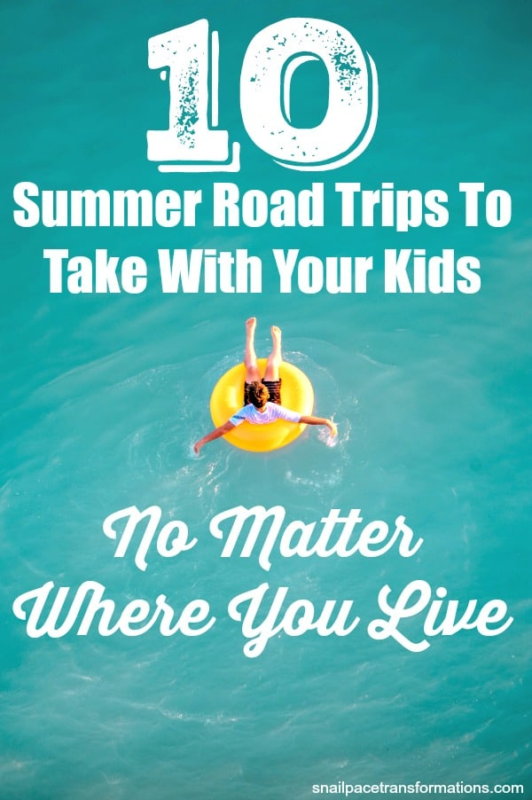 Kid friendly summer road trips #travel #summer #roadtrip