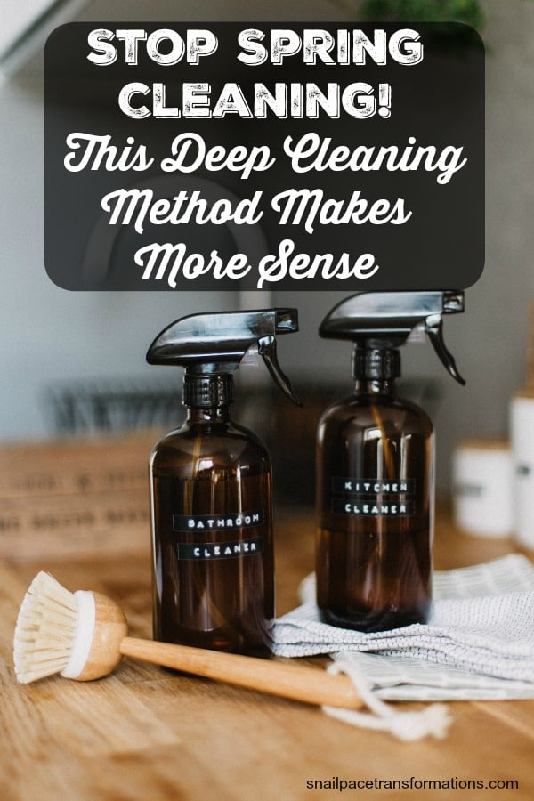 Stop spring cleaning your home! This method for deep cleaning your home makes much more sense. #SpringCleaning #cleaningtips