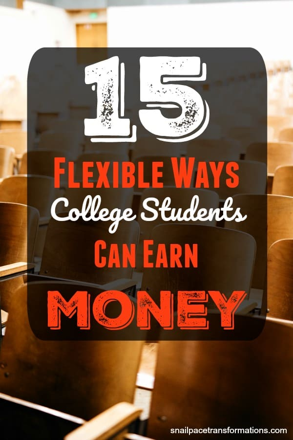 The jobs on this list of 15 flexible ways college students can earn money can be worked around any college class schedule. You can work them as many hours as your college workload allows. #hustle #college #jobs