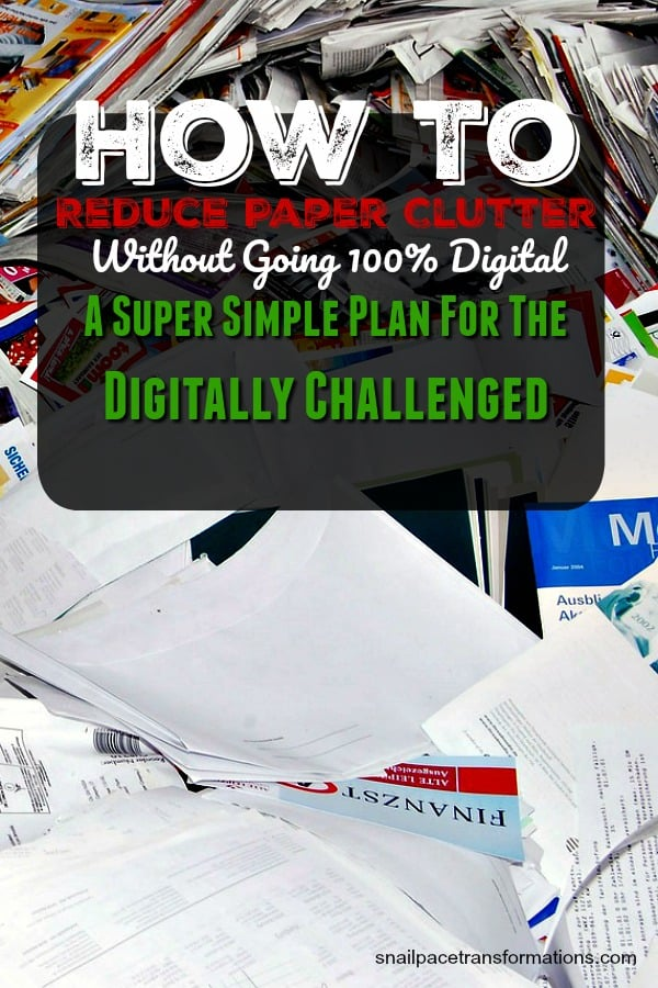 Dealing with paper clutter doesn't require you to be digitally savvy. This paper clutter reduction plan is simple and doable. #paperclutter #clutterfree #clutterhelp #declutter