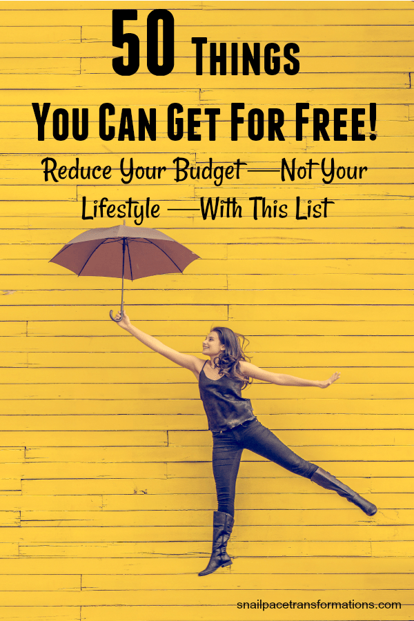 50 things you can get for free! Reduce your budget, but not your lifestyle with this list. #moneysavingideas #moneysavingtips #moneysavings