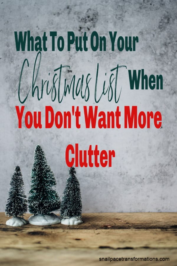 Clutter-free Christmas gift ideas. #minimalist #clutter-free #declutter #cluttertips