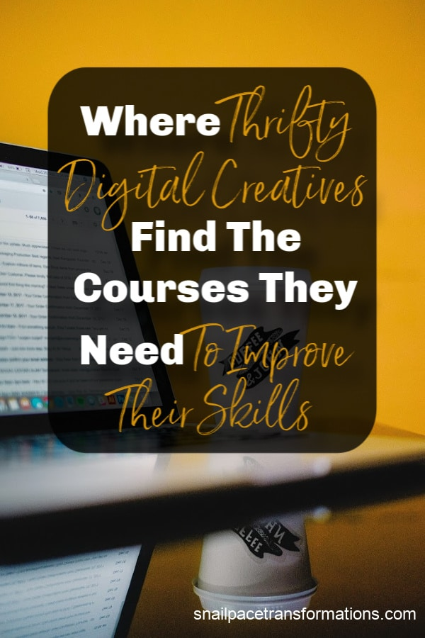 Stop paying high prices for courses to improve your skills for blogging, Etsy, and other digital creative jobs. There is a less expensive way. Save money on courses. #moneysavingtips #blogger #digitalcreative #digitalnomad #thriftyliving #frugalliving