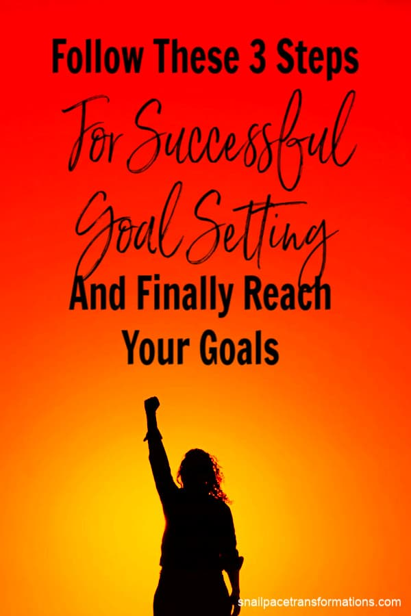 Make this year the year you reach your goals by following these three simple goal setting steps. #goals #goalsetting #goalplanning
