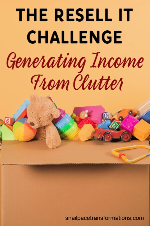 Join the Resell It Challenge and sell your clutter for cash! #declutter #clutterfree #cluttertips #generatingincome #earnmoneyathome