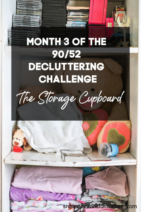 Month 3 of the 90/52 decluttering challenge: tackling the storage cupboard. #declutter #decluttering tips