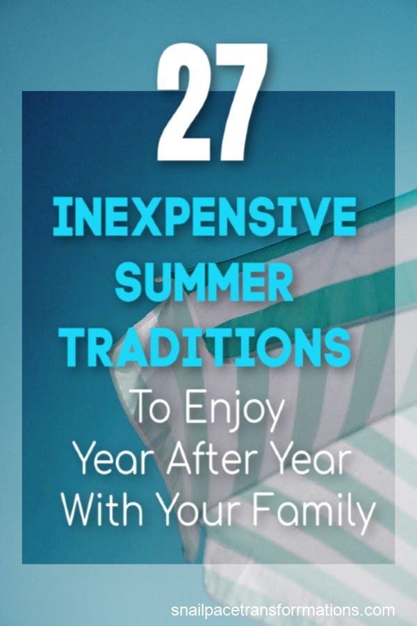 Inexpensive Summer Traditions To Enjoy Year After Year With Your Family #summeractivities #summeractivitiesforkids