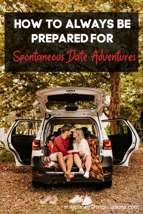 How To Always Be Prepared For Spontaneous Date Adventures: #datenight #marriage