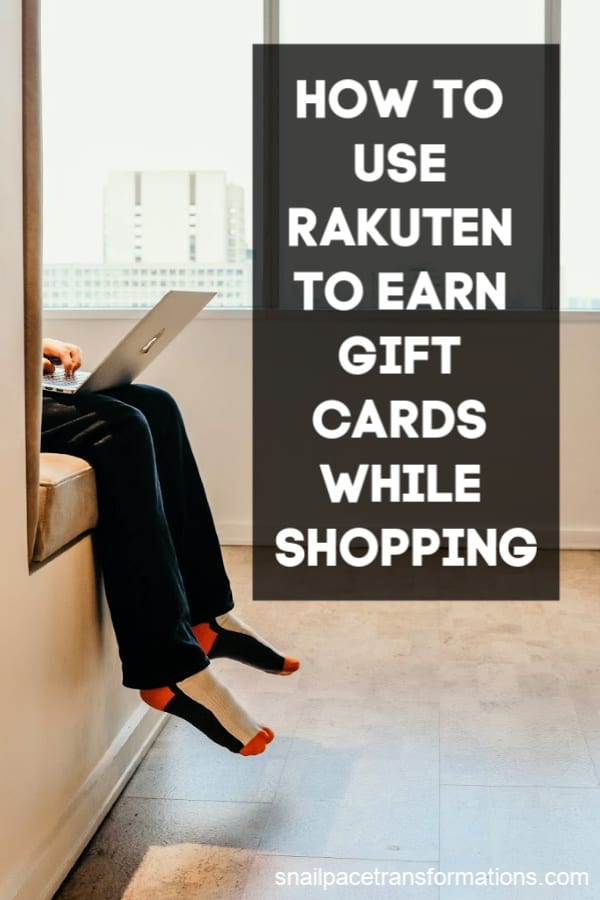 Use Rakuten to earn gift cards--it is like getting paid to shop. #thriftyliving #frugalliving