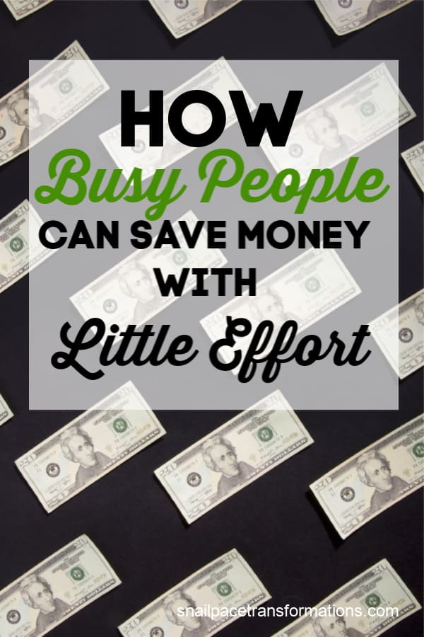 How Busy People Can Save Money With Little Effort
