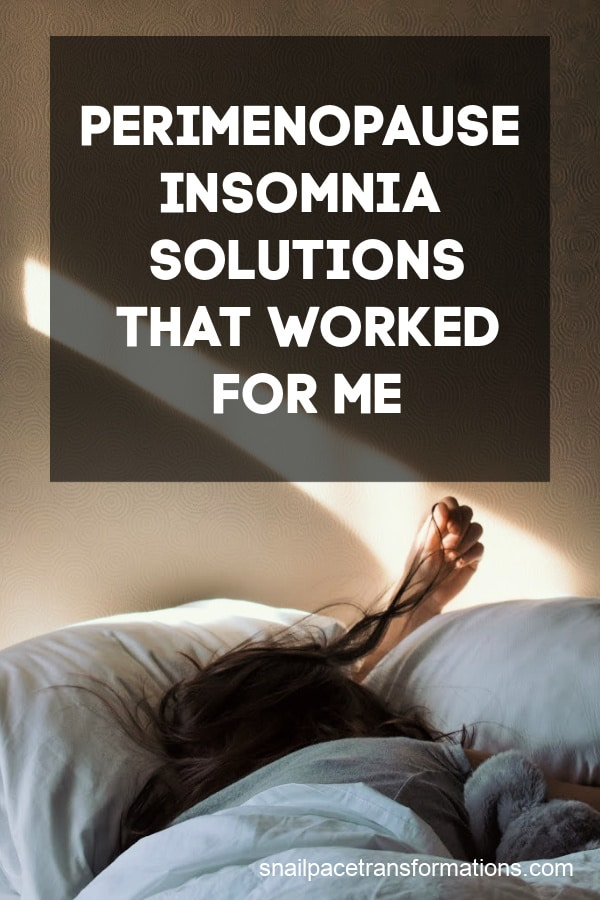 Perimenopause Insomnia Solutions That Worked For Me