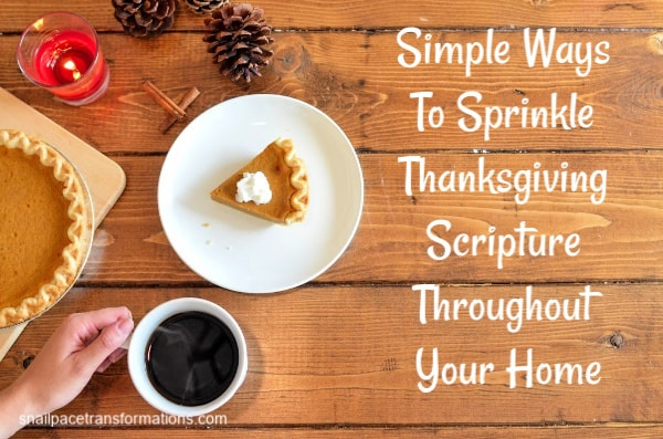 Simple Ways to Sprinkle Thanksgiving Scripture Throughout Your Home