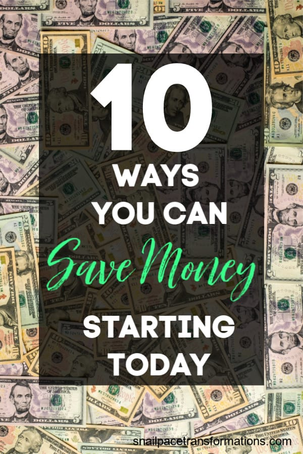 10 Ways You Can Save Money Starting Today