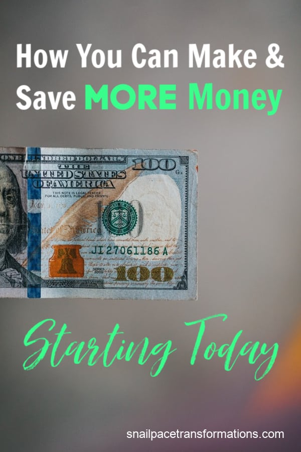How You Can Make And Save More Money Starting Today