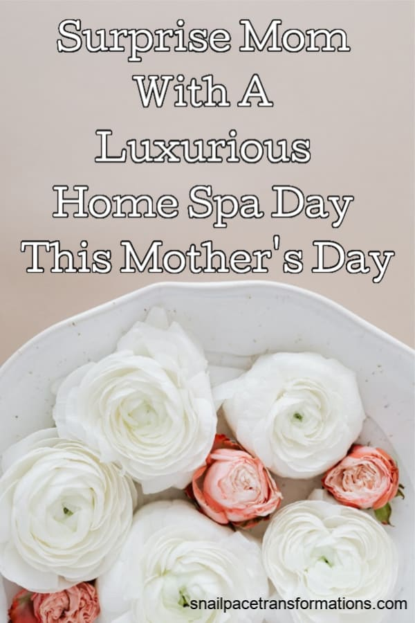 Surprise Mom With A Luxurious Home Spa Day This Mother's Day