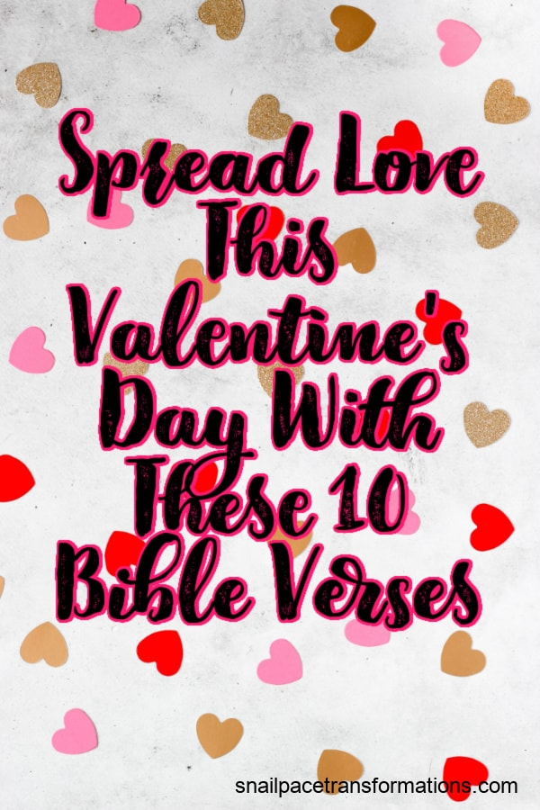 Spread Love This Valentine's Day With These 10 Bible Verses